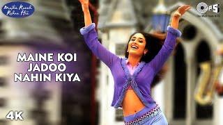Download Maine Koi Jadoo Nahin Kiya | Kareena Kapoor | Preeti-Pinky | Babul Supriyo | Mujhe Kuchh Kehna Hai