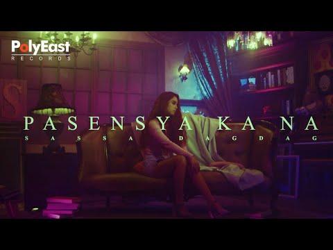 Sassa - Pasensya Ka Na (Official Music Video)