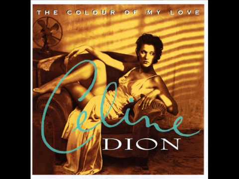 Celine Dion - Love Doesn't Ask Why [The Colour of My Love]