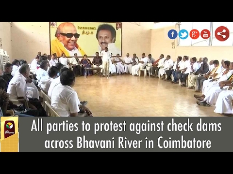 All parties to protest against check dams across Bhavani River in Coimbatore