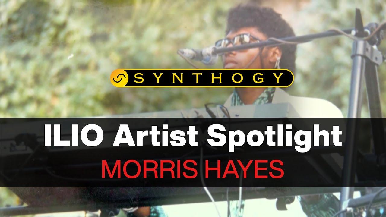 ILIO Artist Profile  Morris Hayes