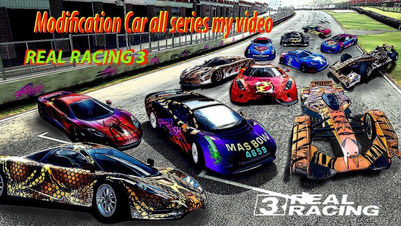Real racing 3 all my modif