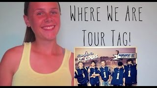 Where We Are Tour Tag!