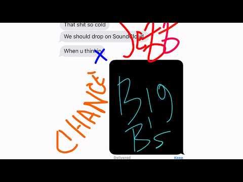 Chance The Rapper x Young Thug - Big B's