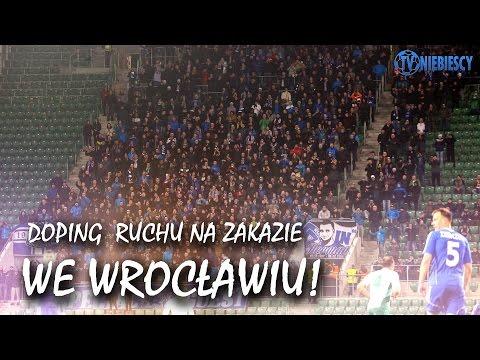 DOPING 1300 FANÓW RUCHU NA ZAKAZIE WE WROCŁAWIU! (19.03.2016 R.)