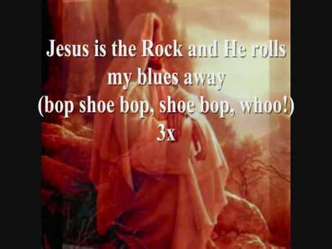 Jesus is the Rock (Bop shoo bop shoo bop woooo!) HD with lyrics