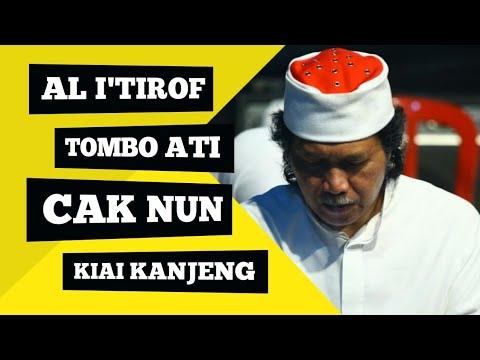 I'tirof (illahilas) + Tombo Ati - Cak Nun & Kiai Kanjeng