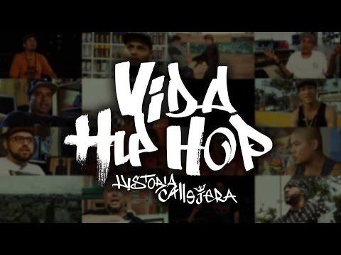 Vida Hip Hop, historia callejera (Documental - Perú)