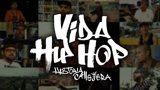 Download Vida Hip Hop, Historia Callejera - Documental Completo MP3 song and Music Video
