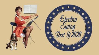 Electro Swing Mix - Best of 2020 🔥 💃 🎩  🙌