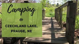 Camping at Czechland Ląke Nebraska Camping Trip 2020