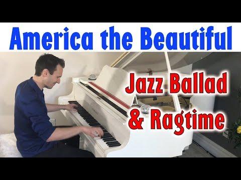 America the Beautiful - Jazz Ballad / Ragtime Piano   Jonny May