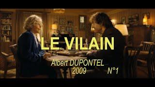 LE VILAIN 2009 N°1 (Albert Dupontel, Catherine Frot)
