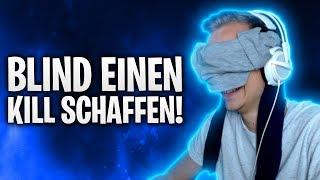 BLIND EINEN KILL SCHAFFEN! 🙈 | Fortnite: Battle Royale