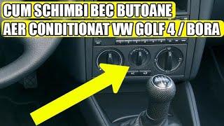 TUTORIAL: cum se schimba / inlocuieste bec butoane aer conditionat VW Golf 4 Mk4