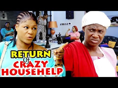 Download Return Of The Crazy House Help Season 1&2 - Mercy Johnson ll 2019 Latest Nigerian Nollywood
