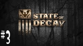 GETTING THE GOODS - State of Decay w/ sub Ep. 3