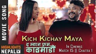 Kich Kichay Maya - New Nepali Movie THE MAN FROM KATHMANDU Song 2075   Karma   Anna Sharma