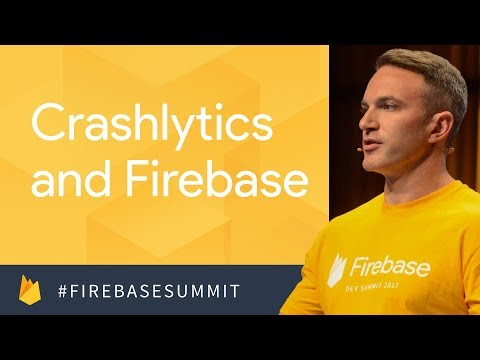 Building Quality Apps with Crashlytics & Firebase Performance (Firebase Dev Summit 2017)