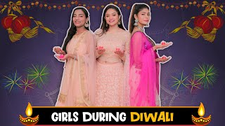 GIRLS DURING DIWALI || Sibbu Giri || Aashish Bhardwaj