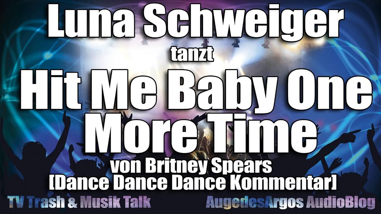 Luna Schweiger Tanzt Hit Me Baby One More Time Von Britney Spears Dance Dance Dance Kommentar