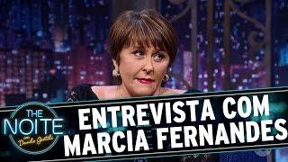 Entrevista com Marcia Fernandes   The Noite (28/12/16)