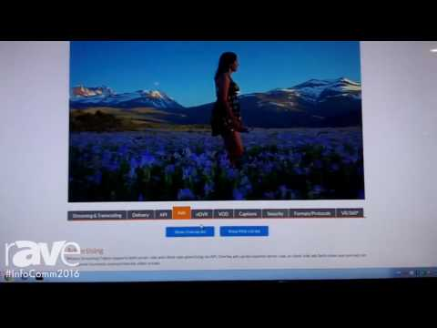 InfoComm 2016: Wowza Media Sysytems Highlights Streaming Software and Cloud Services