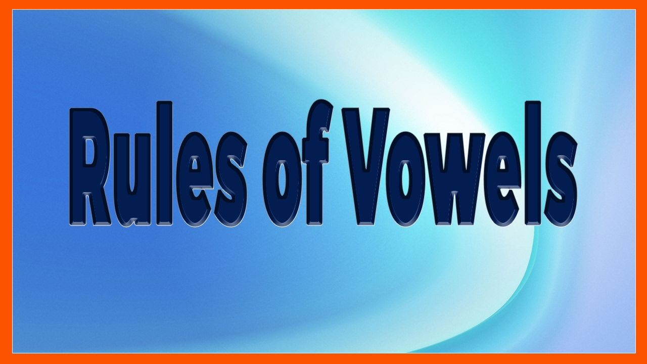rules of vowels esp