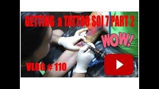 Getting a Tattoo Soi 7 Part 2 Pattaya Thailand