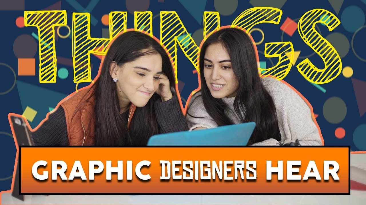 Things Graphic Designers Hear | MangoBaaz