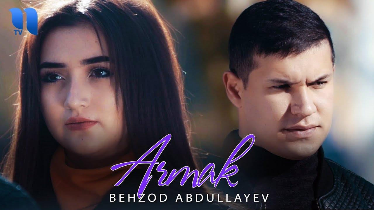 Download Behzod Abdullayev - Armak | Бехзод Абдуллаев - Армак