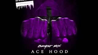 Don't Tell Em (Beast Mix)-Ace Hood (Chopped & Screwed By DJ Chris Breezy)
