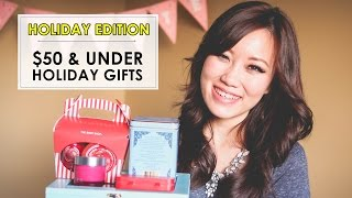 Holiday Edition | $50 & Less Gift Ideas Thumbnail