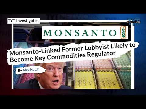 Monsanto-Linked Lobbyist Could Soon Be Confirmed As Commodities Regulator