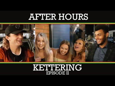 After Hours: Kettering (Episode 2)