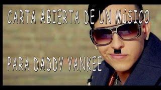 Daddy y Yankee [ Carta abierta a Daddy Yankee ]