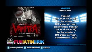 Franco El Gorila - Vampira [Letra]