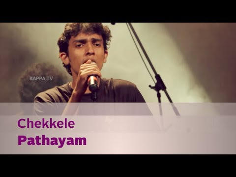 Chekkele - Pathayam - Music Mojo - Kappa TV