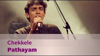 Chekkele by Pathayam - Music Mojo - Kappa TV