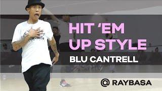 house dance choreography   blu cantrell hit em up style joe hunt remix