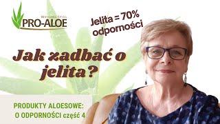 ProAloe: Odporność kluczem  do zdrowia część 4