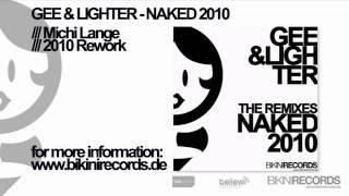 Gee & Lighter - Naked 2010 (Michi Lange 2010 Rework)