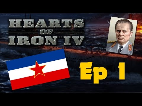Hearts of Iron IV - Communist Yugoslavia - Ep 1