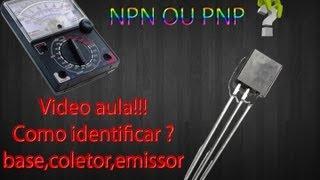 Video aula - como identificar  TRANSISTOR , NPN / PNP ,Base,Coletor,Emissor