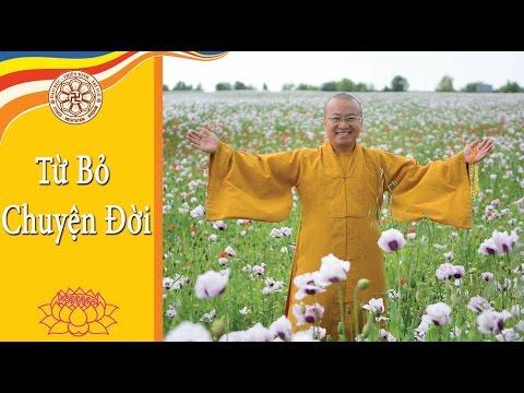 Kinh Trung Bộ 54 (Kinh Potaliya) -Từ bỏ chuyện đời (3/12/2006)