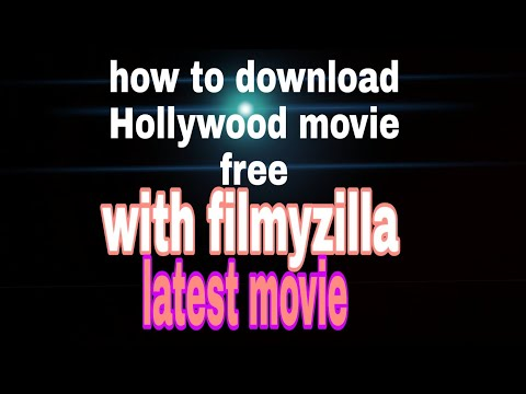 How To Download Latest Hollywood Movie In Android Phone| With Filmyzilla
