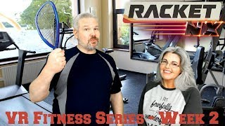 VR Fitness Series Week 2 - Racket: NX