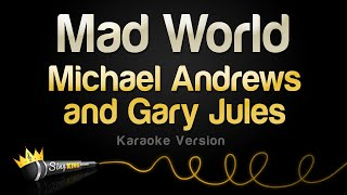 Michael Andrews and Gary Jules - Mad World (Karaoke Version)