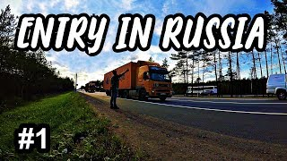 ENTRY IN RUSSIA BY LAND CROSSING