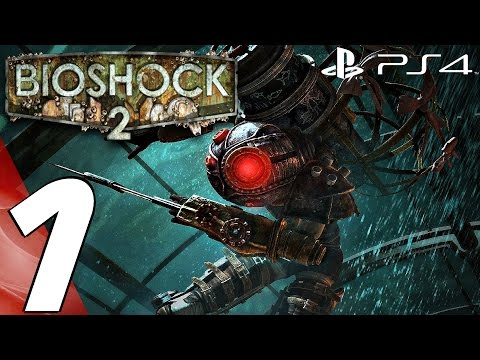 BioShock 2 Remastered (PS4) - Gameplay Walkthrough Part 1 - Prologue (Full Game) 1080P 60FPS